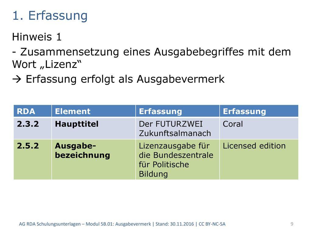 """1. Erfassung Hinweis 1. - Zusammensetzung eines Ausgabebegriffes mit dem Wort """"Lizenz  Erfassung erfolgt als Ausgabevermerk."""