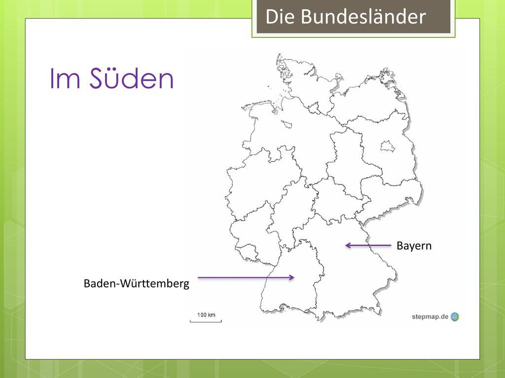 Die Bundesländer Im Süden Bayern Baden-Württemberg