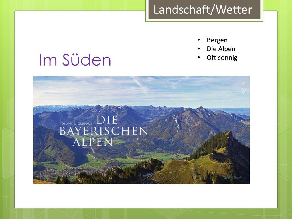 Landschaft/Wetter Im Süden Bergen Die Alpen Oft sonnig
