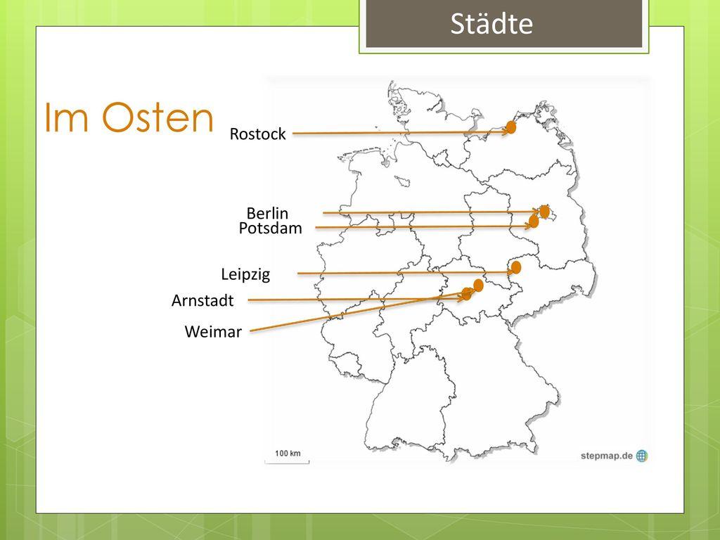 Städte Im Osten Rostock Berlin Potsdam Leipzig Arnstadt Weimar