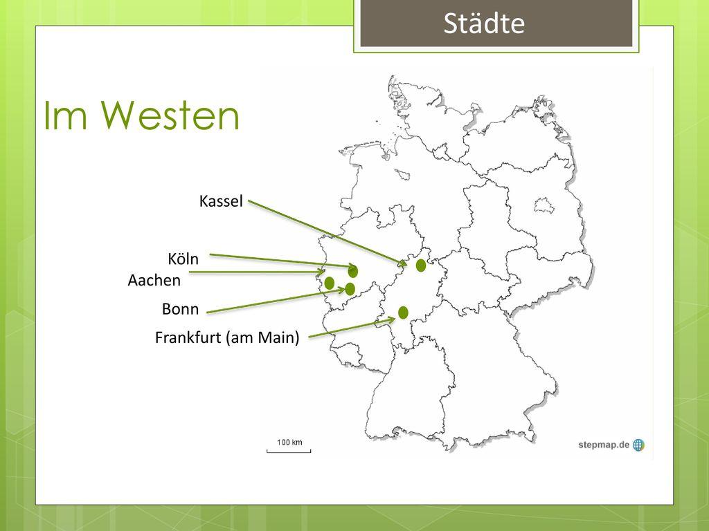 Städte Im Westen Kassel Köln Aachen Bonn Frankfurt (am Main)
