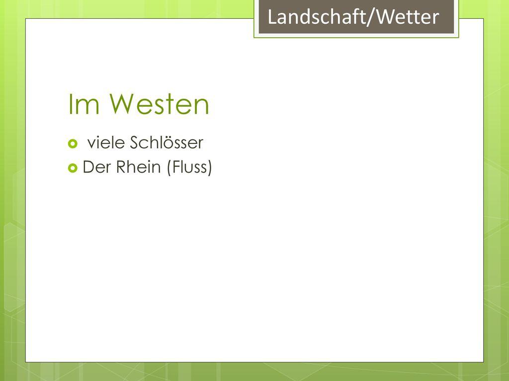 Landschaft/Wetter Im Westen viele Schlösser Der Rhein (Fluss)