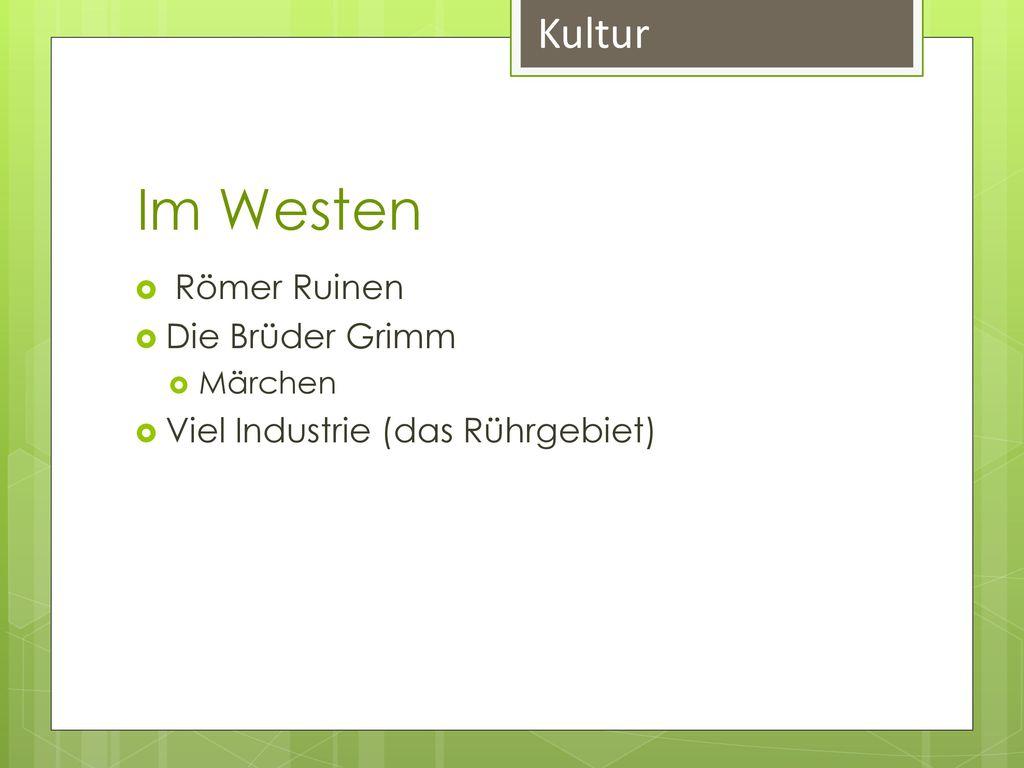 Im Westen Kultur Römer Ruinen Die Brüder Grimm