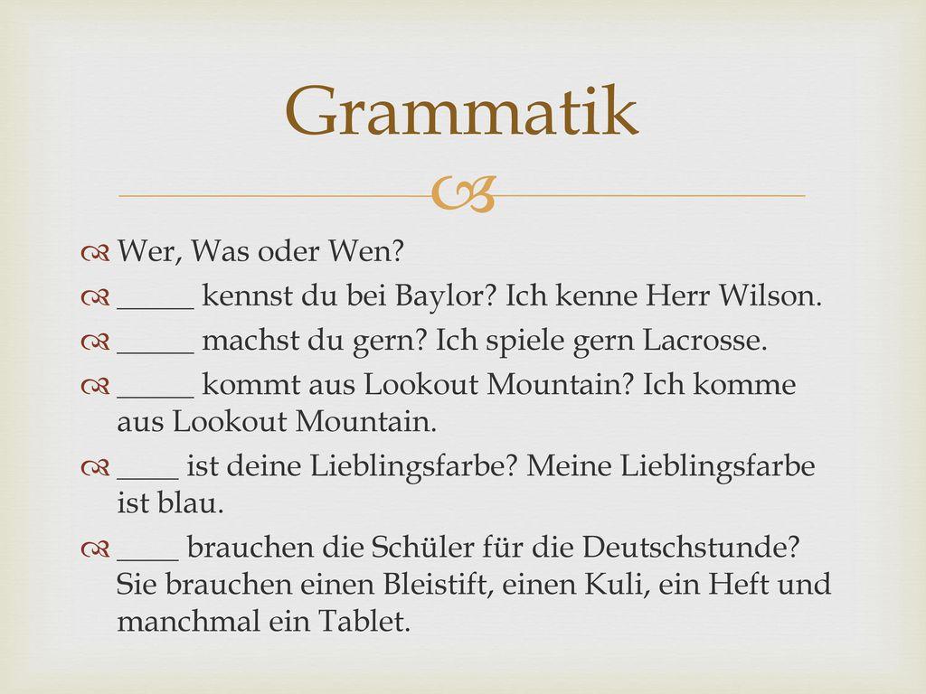 Grammatik Wer, Was oder Wen
