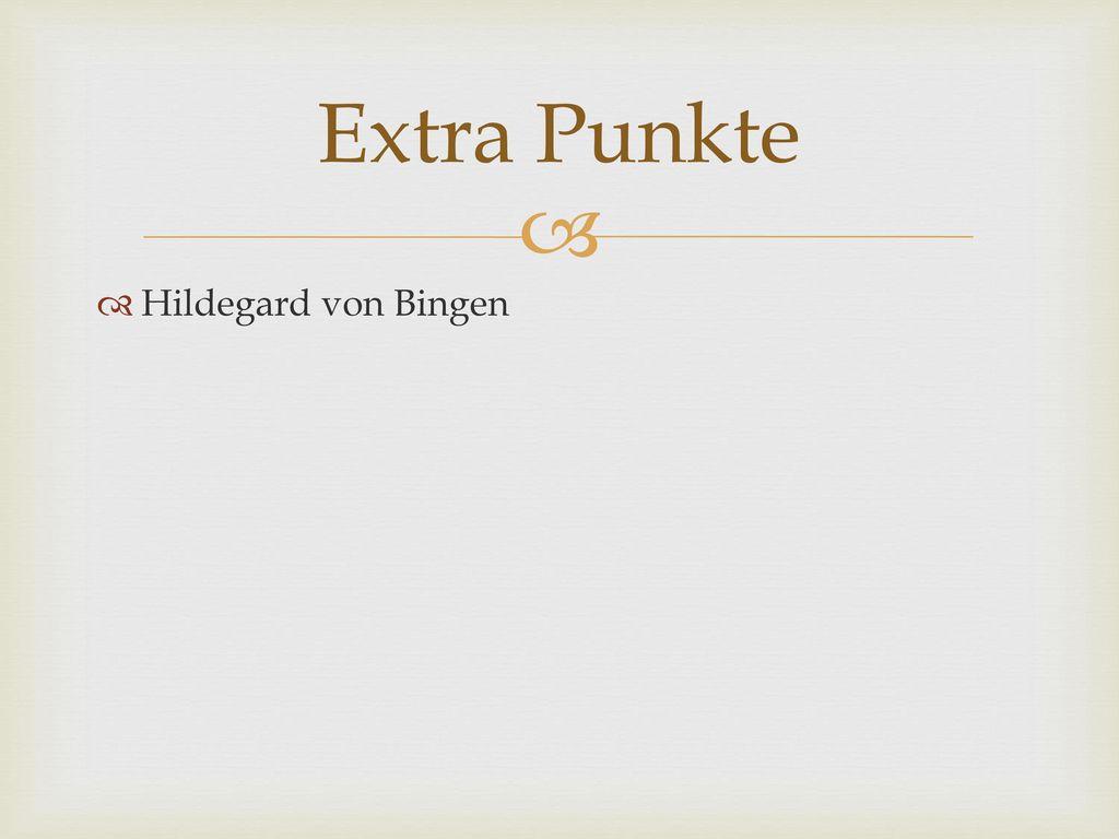 Extra Punkte Hildegard von Bingen