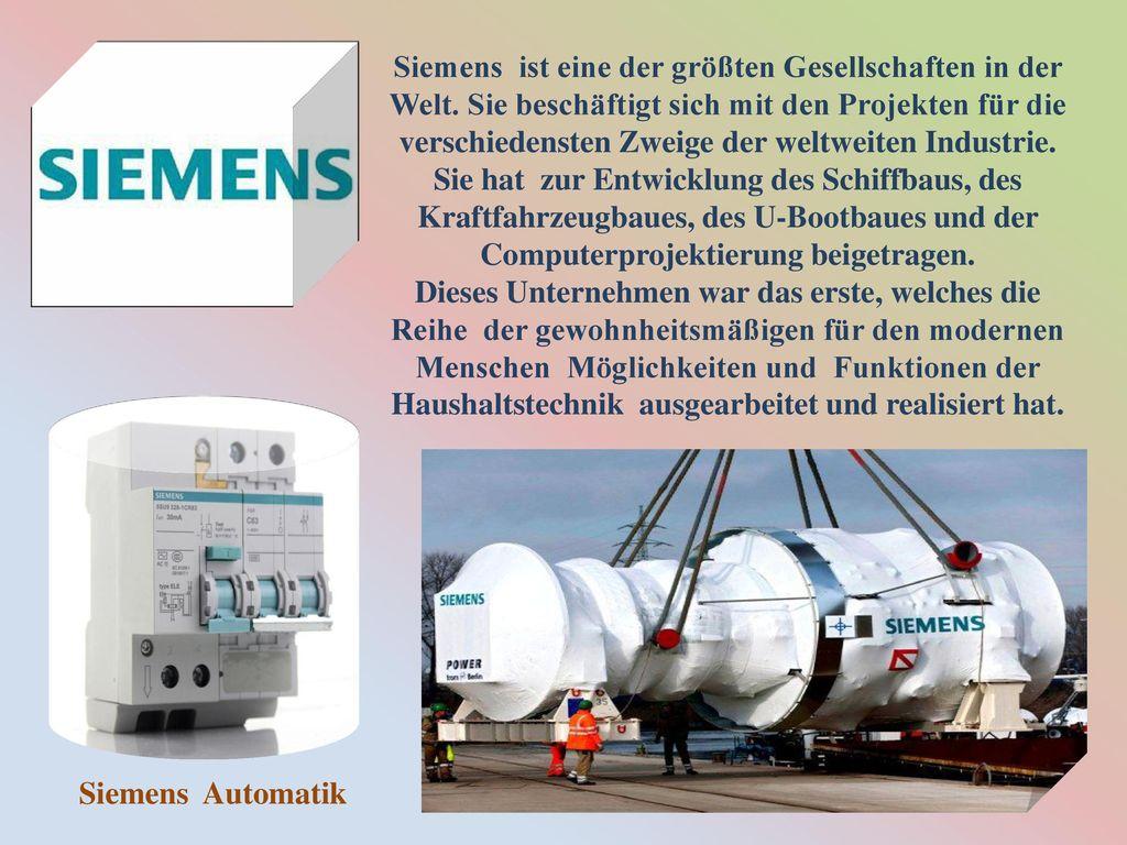 Siemens ist eine der größten Gesellschaften in der Welt