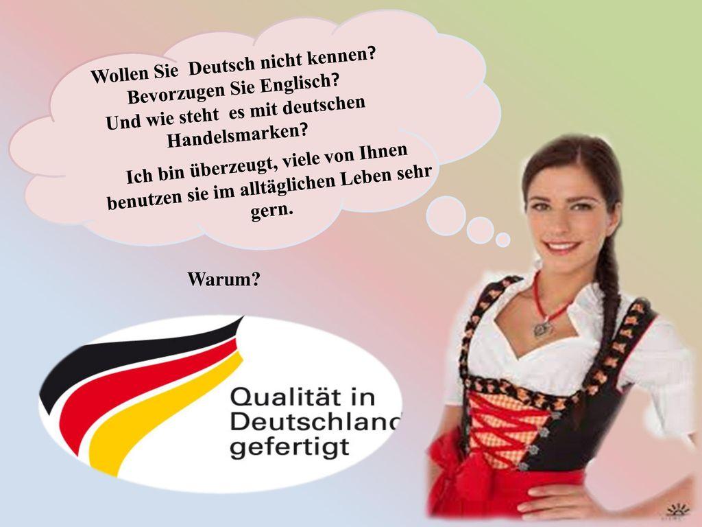 Bevorzugen Sie Englisch Und wie steht es mit deutschen Handelsmarken