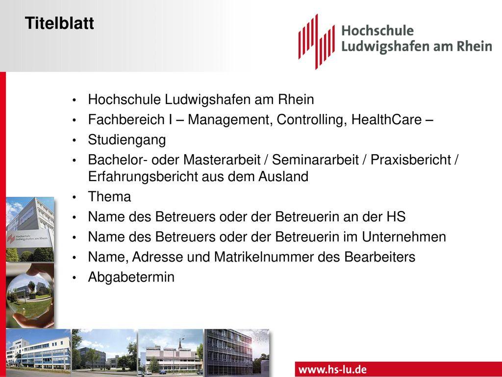 Seminararbeiten In folgenden Modulen sind Seminararbeiten zu schreiben: Seminar Controlling, Prof. Dr. Buch, Prof. Dr. Kirchner-Khairy,