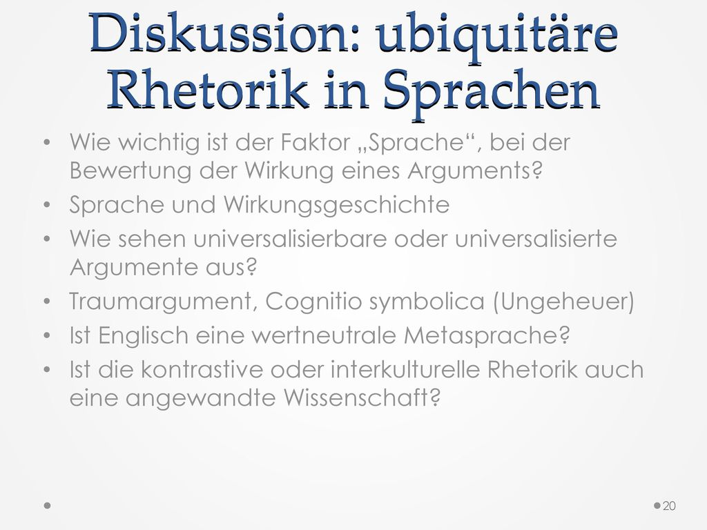 Diskussion: ubiquitäre Rhetorik in Sprachen