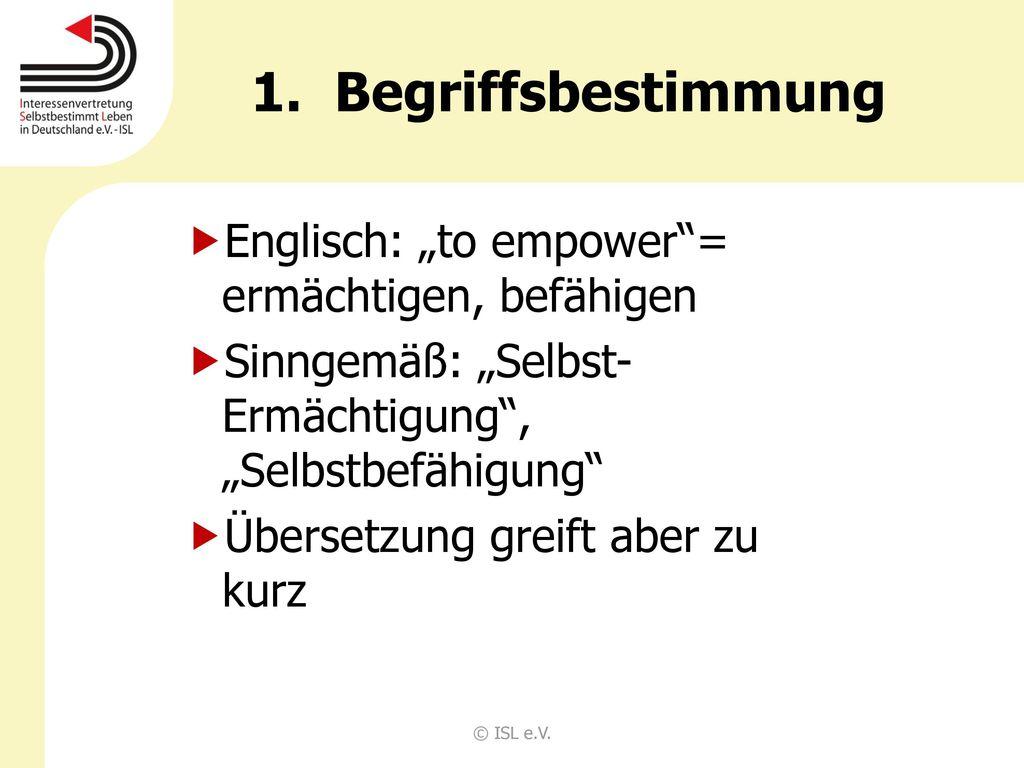 """Begriffsbestimmung Englisch: """"to empower = ermächtigen, befähigen"""