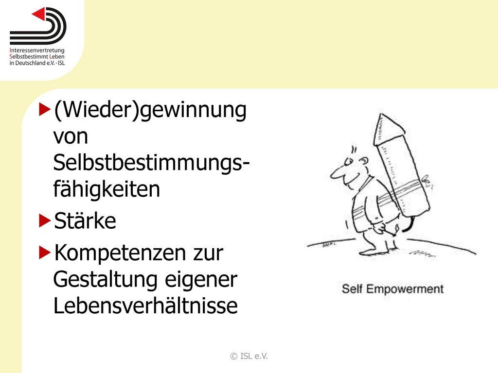 (Wieder)gewinnung von Selbstbestimmungs-fähigkeiten