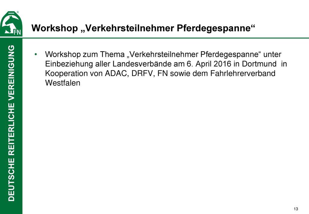 """Workshop """"Verkehrsteilnehmer Pferdegespanne"""