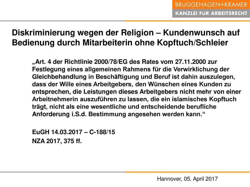 Diskriminierung wegen der Religion – Kundenwunsch auf Bedienung durch Mitarbeiterin ohne Kopftuch/Schleier