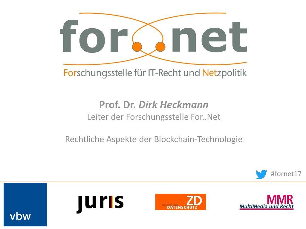 Prof. Dr. Dirk Heckmann Leiter der Forschungsstelle For