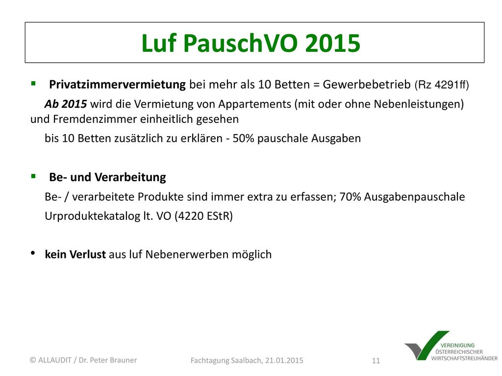 Luf PauschVO 2015 Privatzimmervermietung bei mehr als 10 Betten = Gewerbebetrieb (Rz 4291ff)