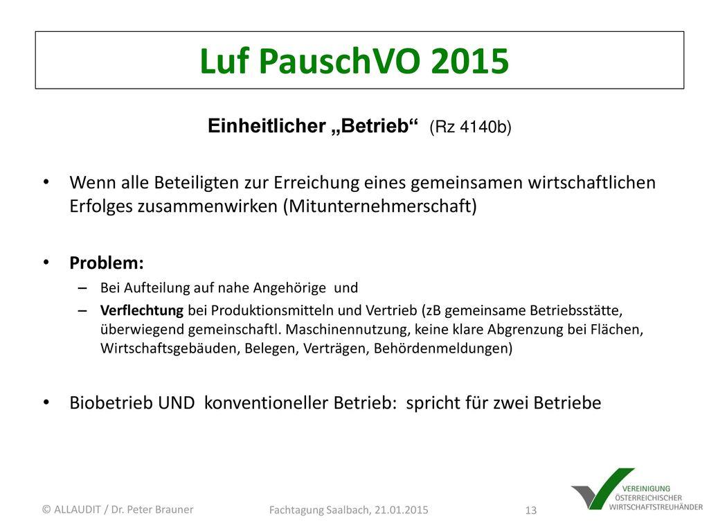 """Einheitlicher """"Betrieb (Rz 4140b)"""
