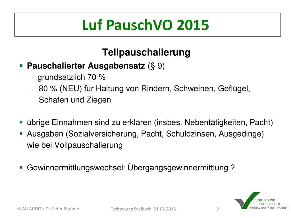 Luf PauschVO 2015 Teilpauschalierung Pauschalierter Ausgabensatz (§ 9)