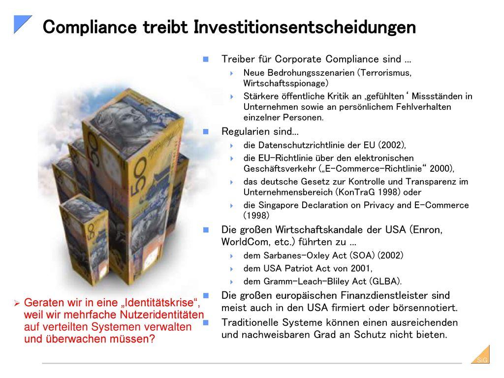 Compliance treibt Investitionsentscheidungen