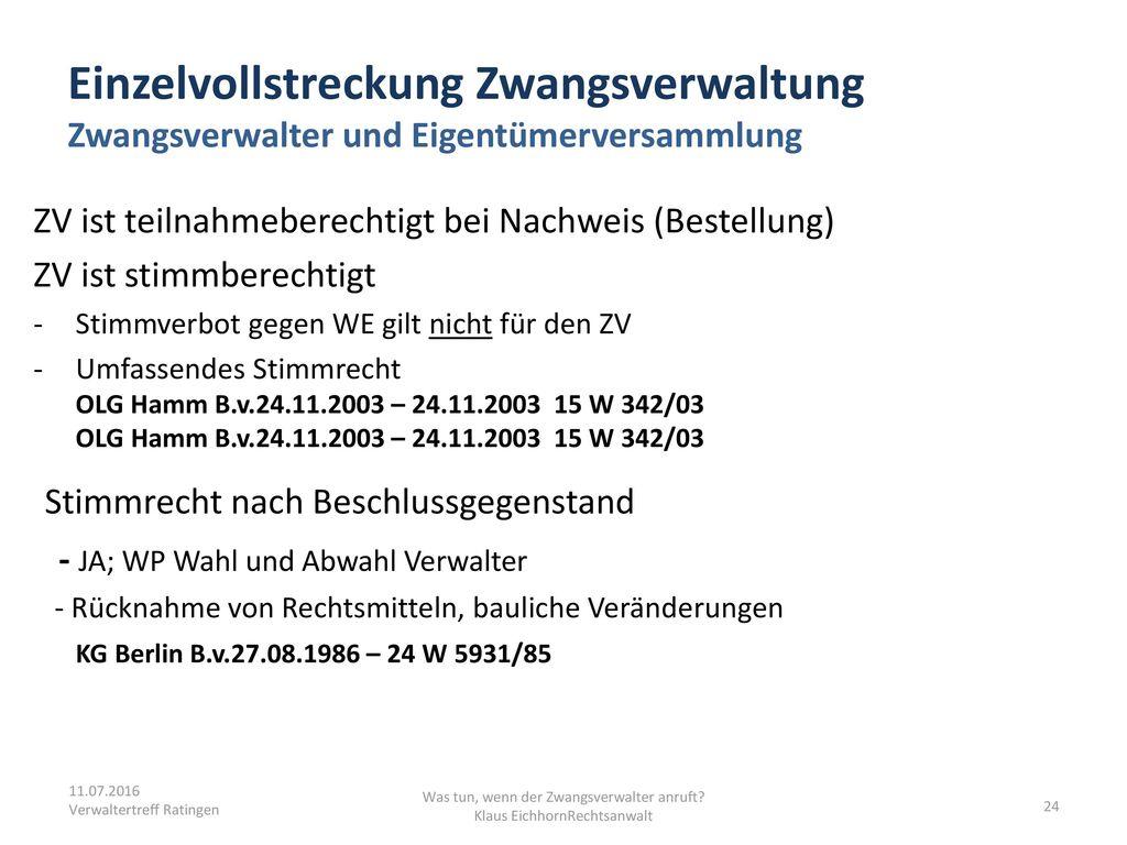 Was tun, wenn der Zwangsverwalter anruft Klaus EichhornRechtsanwalt