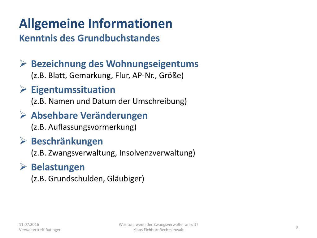 Allgemeine Informationen Kenntnis des Grundbuchstandes