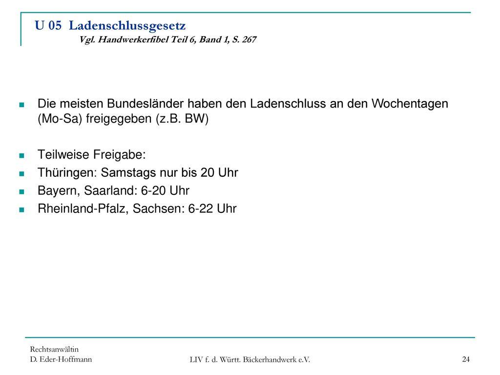 U 05 Ladenschlussgesetz Vgl. Handwerkerfibel Teil 6, Band 1, S. 267