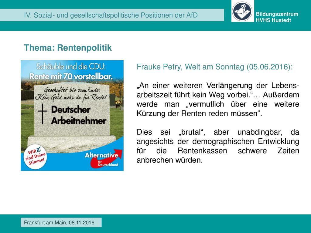 Thema: Rentenpolitik Frauke Petry, Welt am Sonntag (05.06.2016):