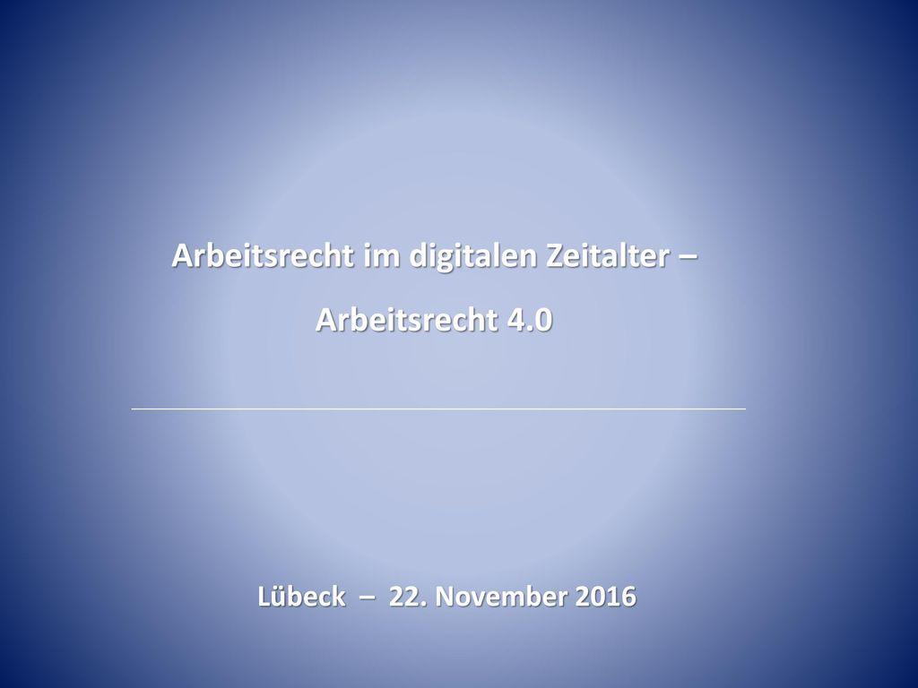 Arbeitsrecht im digitalen Zeitalter –