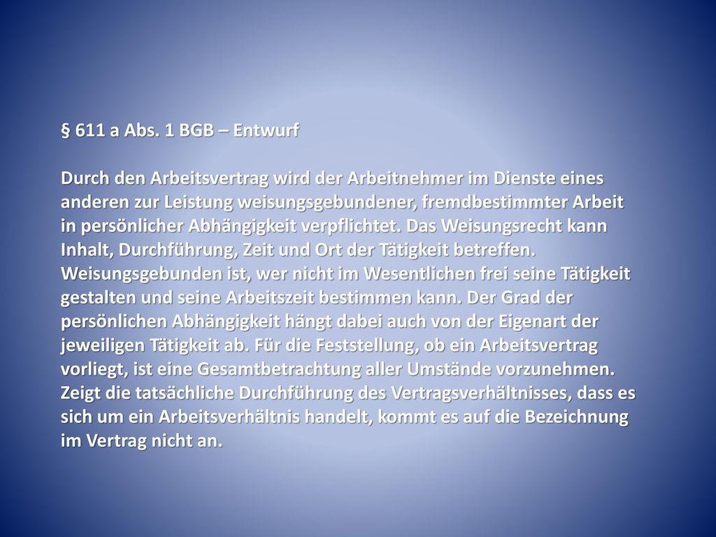 § 611 a Abs. 1 BGB – Entwurf