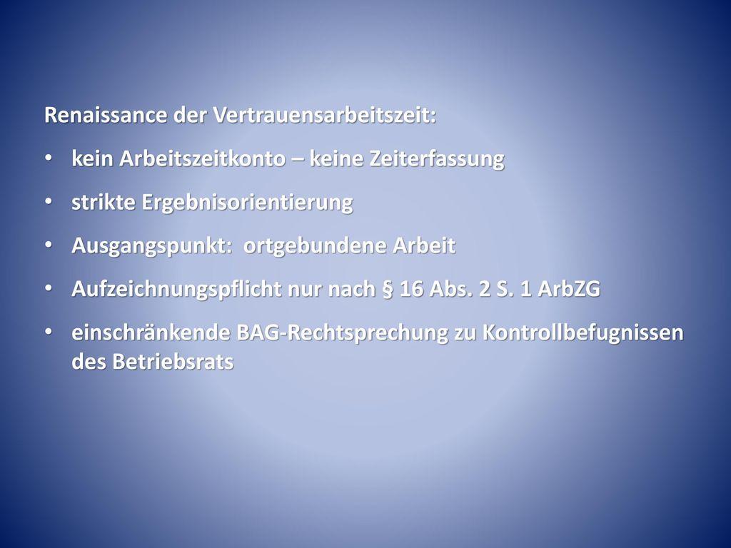 Renaissance der Vertrauensarbeitszeit: