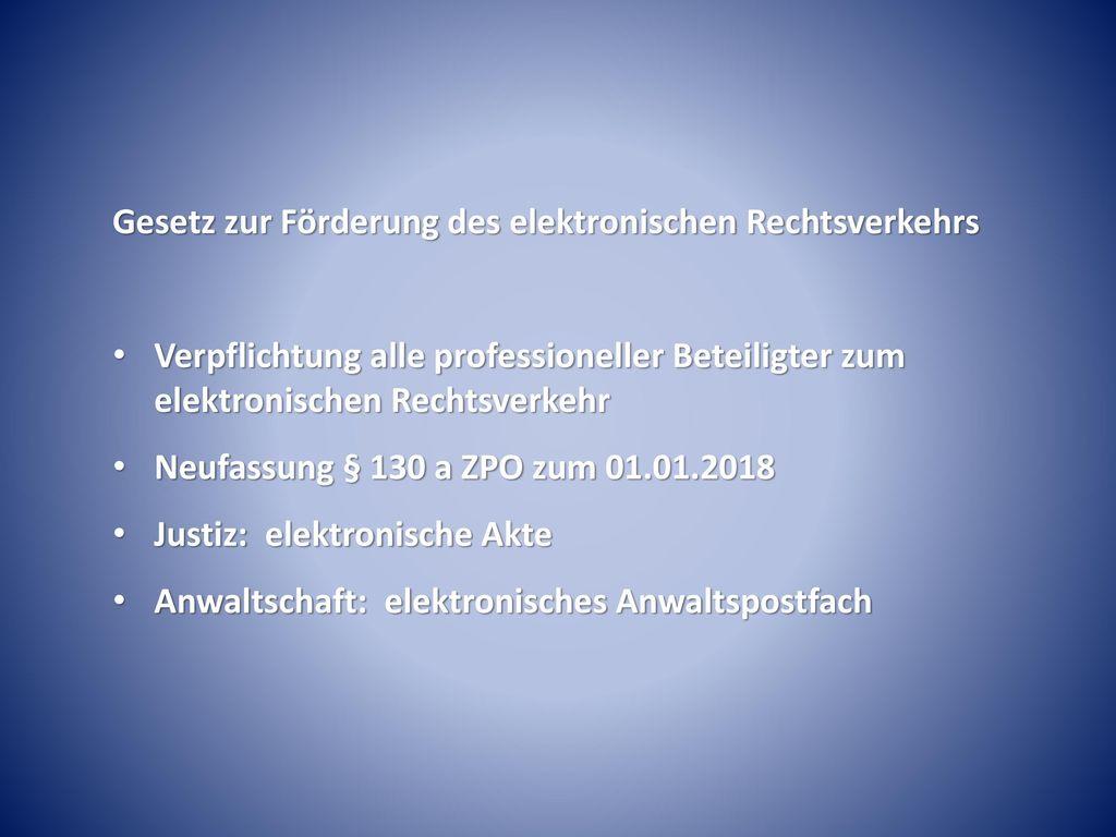 Gesetz zur Förderung des elektronischen Rechtsverkehrs