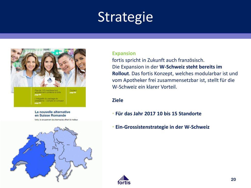 Strategie Expansion fortis spricht in Zukunft auch französisch.