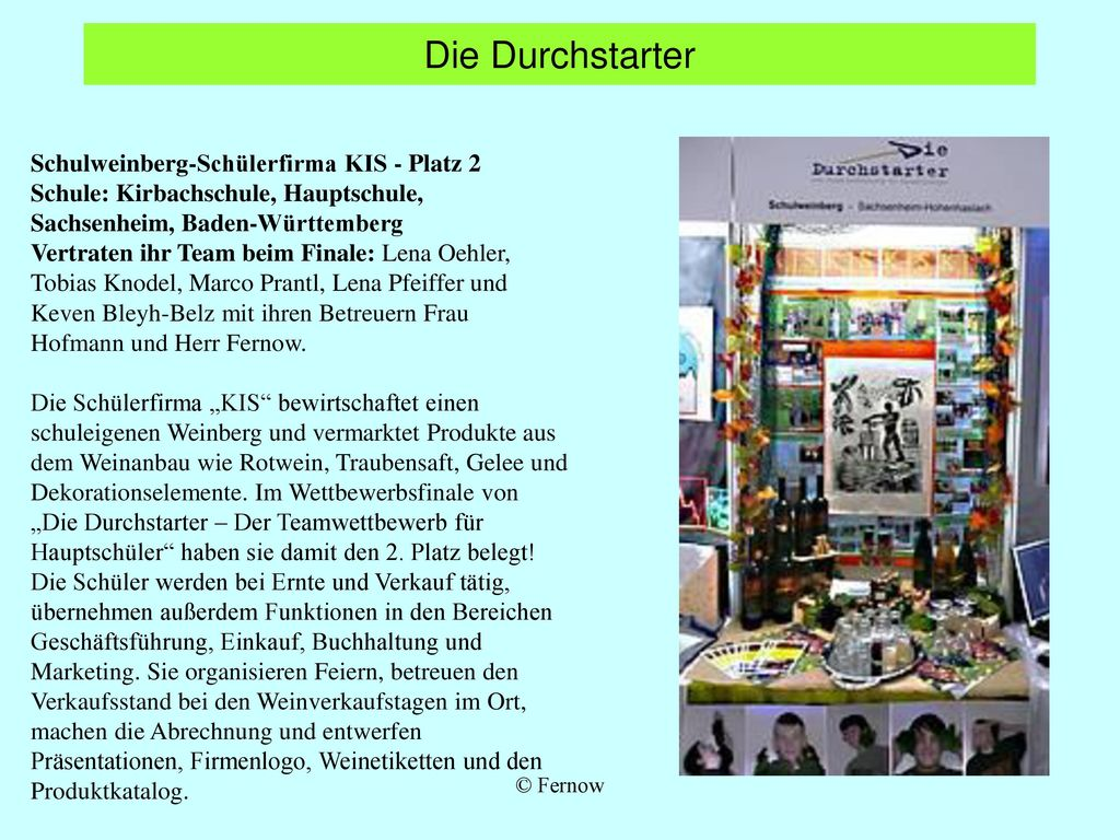 Die Durchstarter Schulweinberg-Schülerfirma KIS - Platz 2