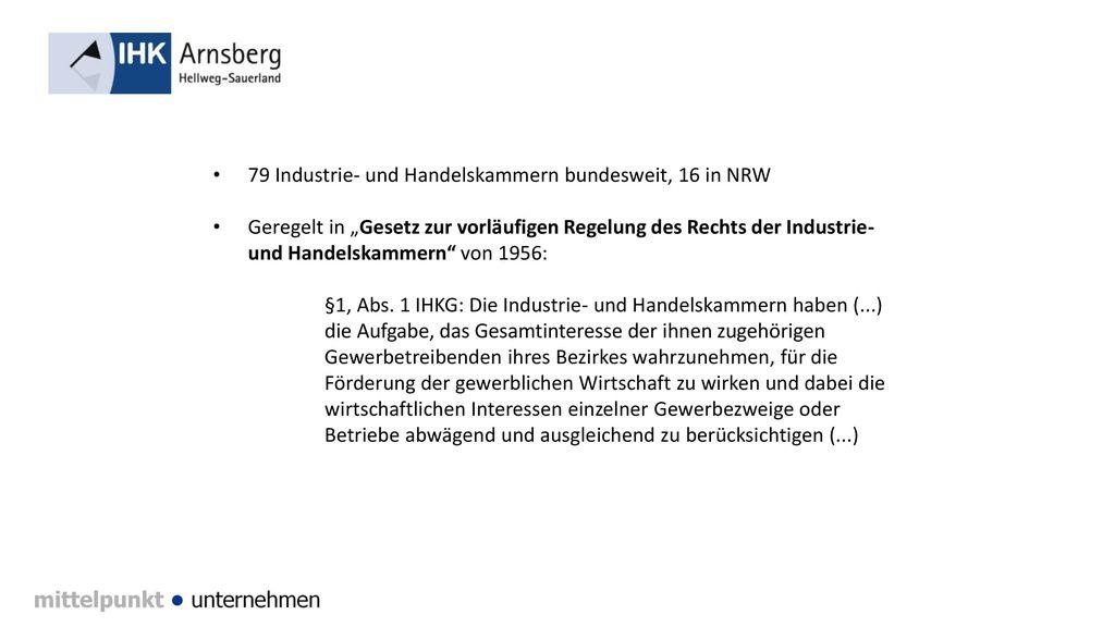 79 Industrie- und Handelskammern bundesweit, 16 in NRW