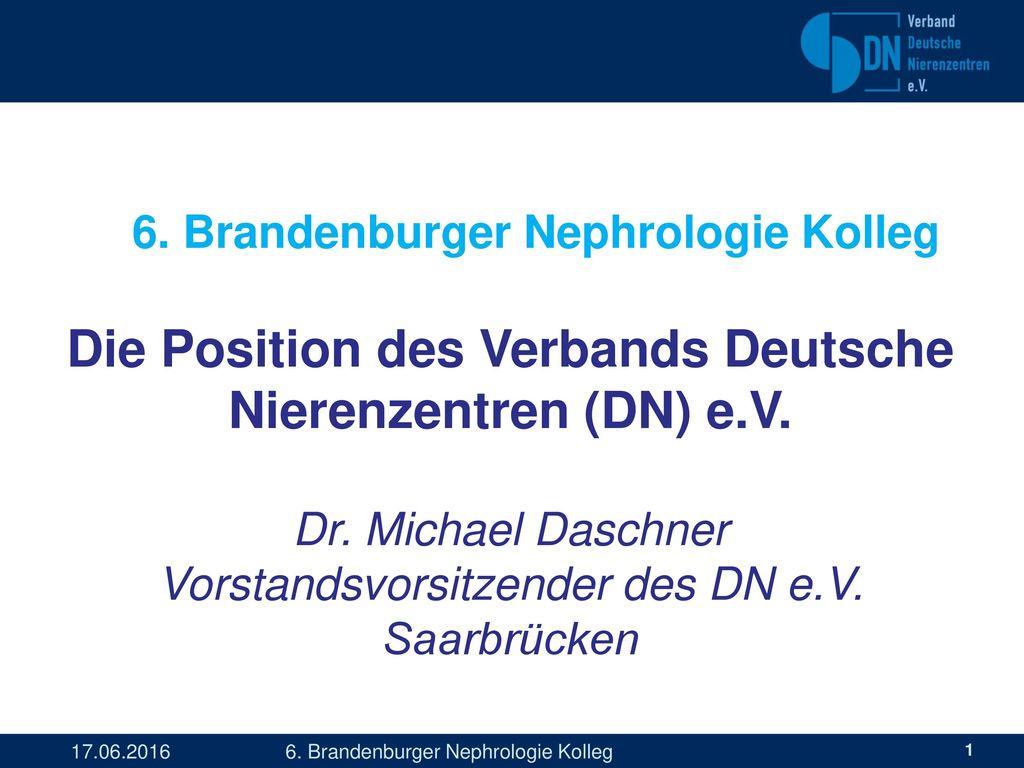 Die Position des Verbands Deutsche Nierenzentren (DN) e.V.