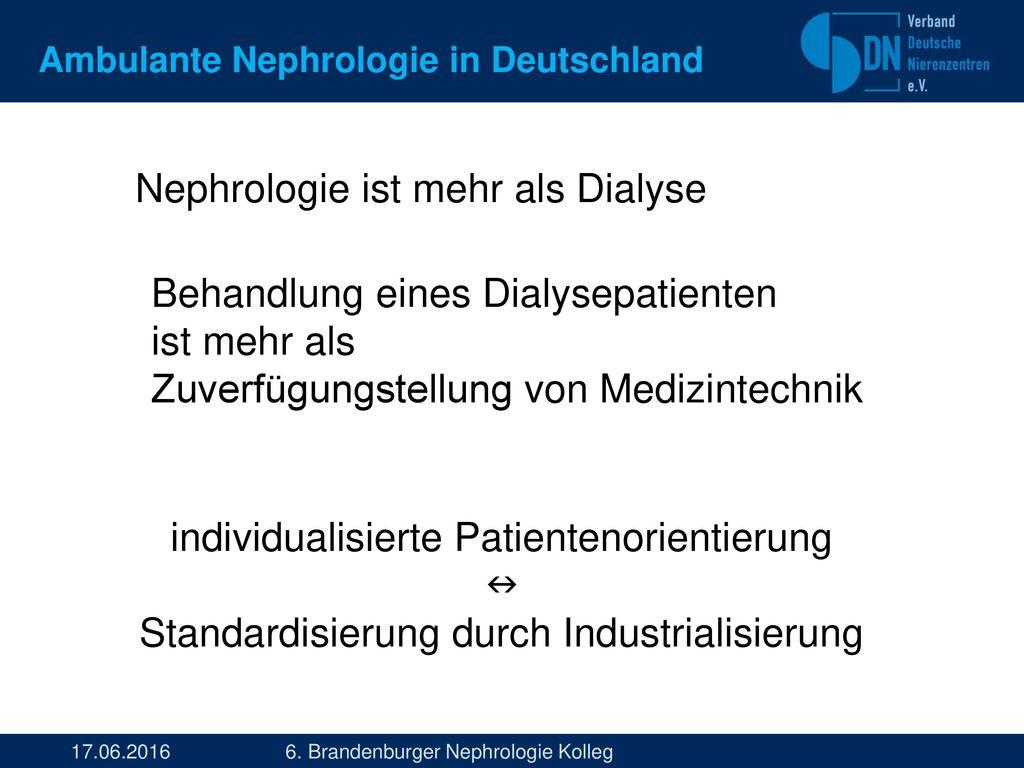 Nephrologie ist mehr als Dialyse