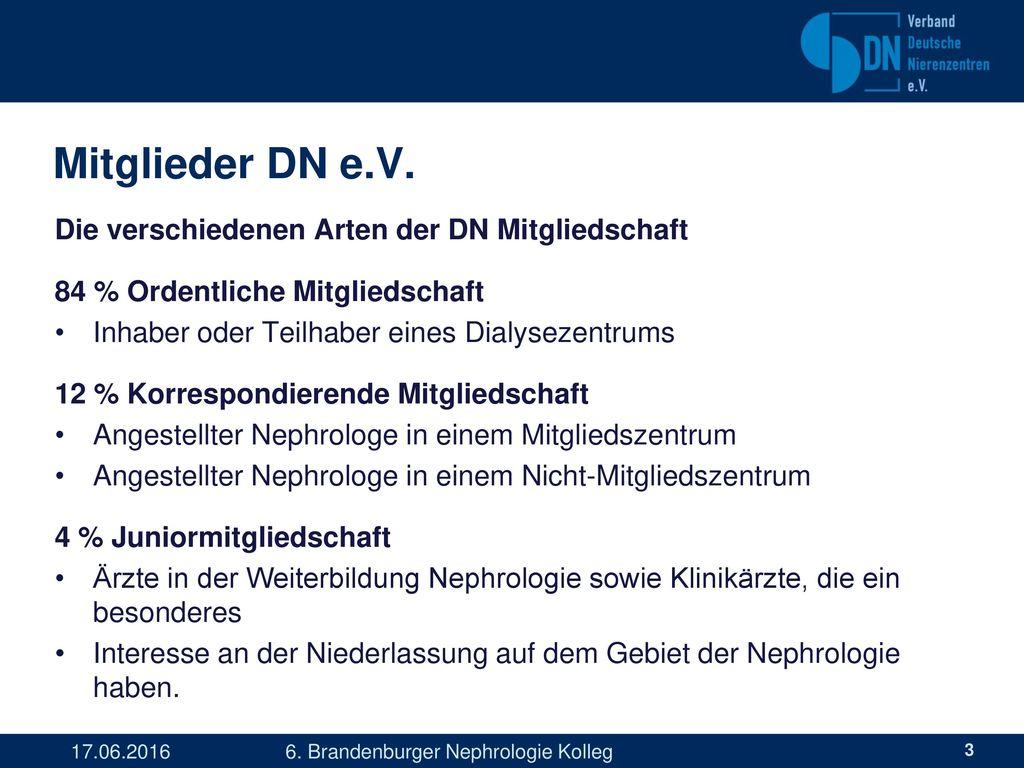 Mitglieder DN e.V. Die verschiedenen Arten der DN Mitgliedschaft