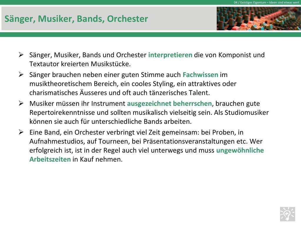 Sänger, Musiker, Bands, Orchester