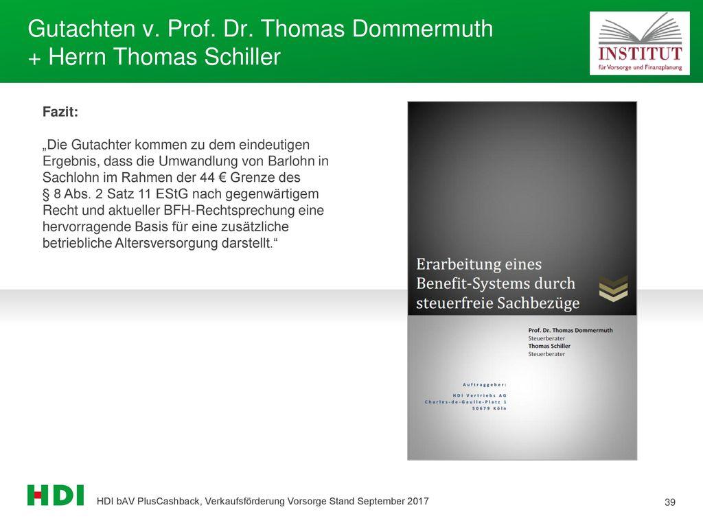 Gutachten v. Prof. Dr. Thomas Dommermuth + Herrn Thomas Schiller