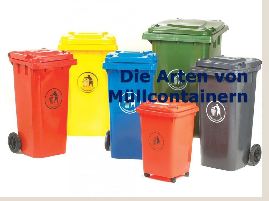 Die Arten von Müllcontainern