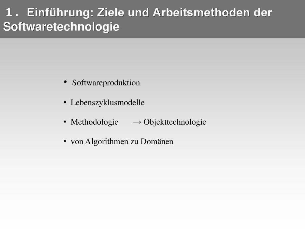 Einführung: Ziele und Arbeitsmethoden der Softwaretechnologie