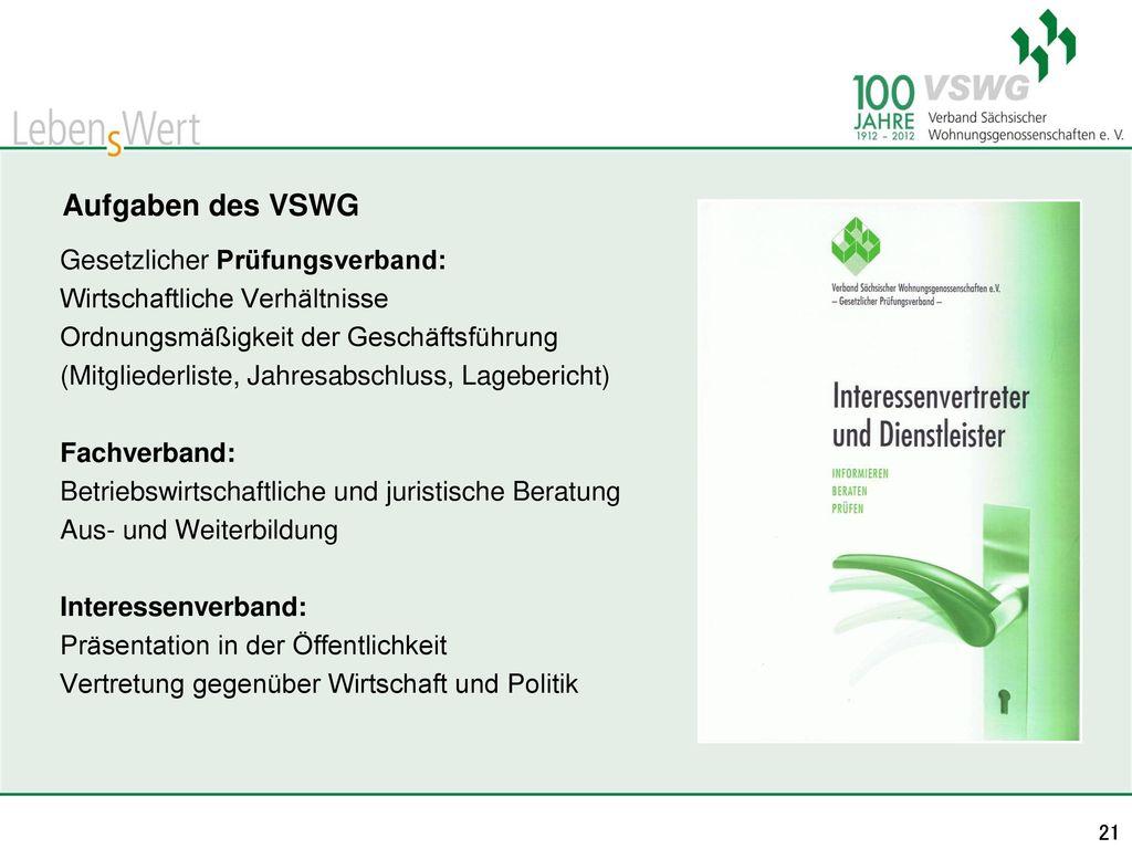 Aufgaben des VSWG Gesetzlicher Prüfungsverband: