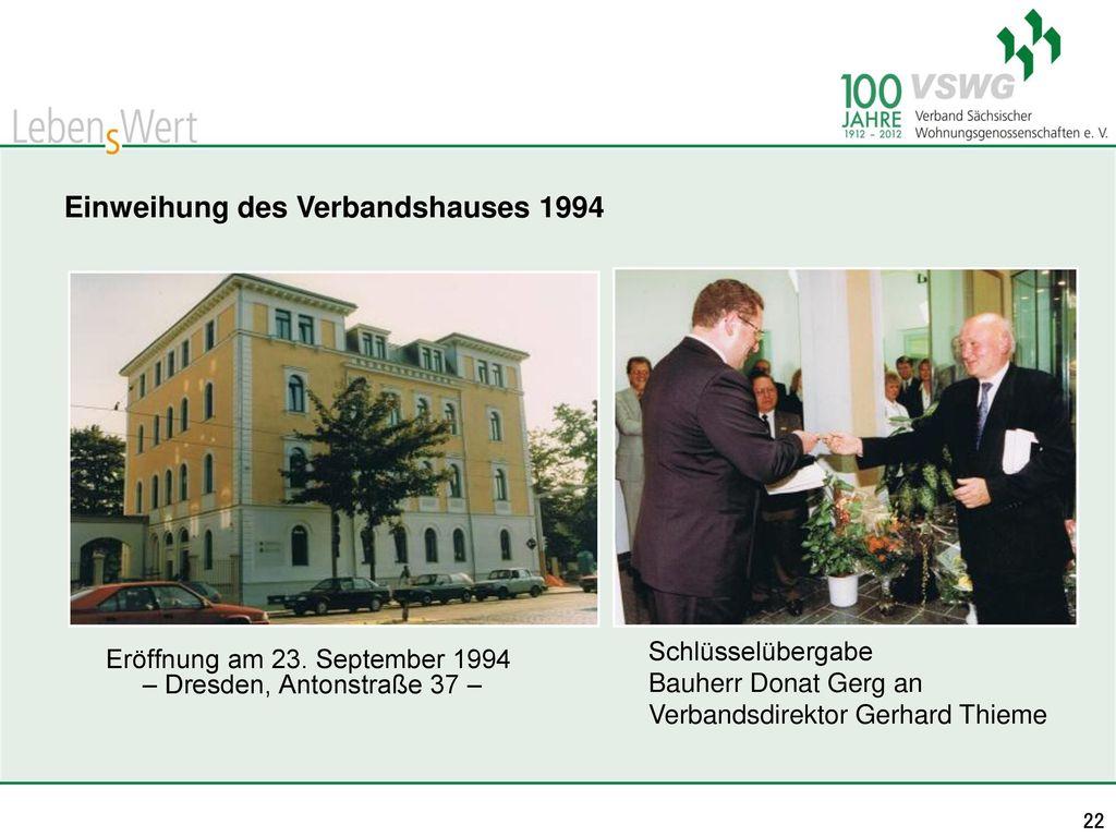 Einweihung des Verbandshauses 1994