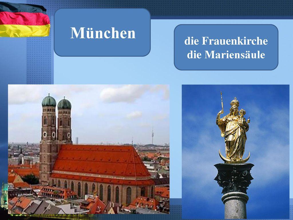 die Frauenkirche die Mariensäule