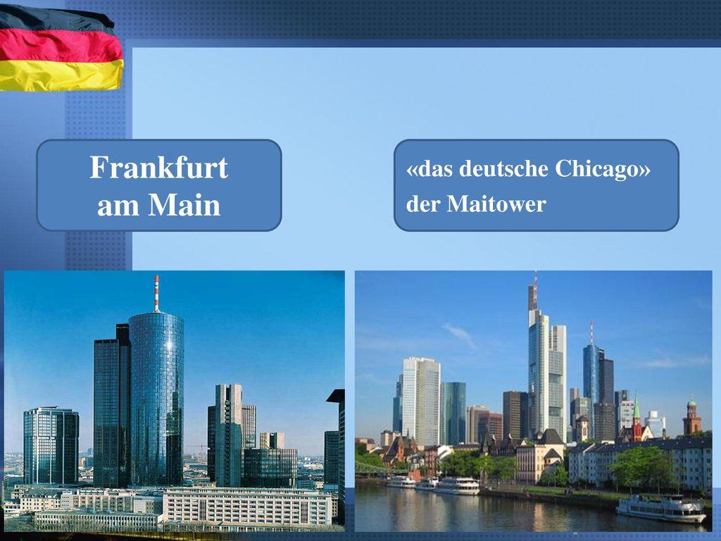 Frankfurt am Main «das deutsche Chicago» der Maitower