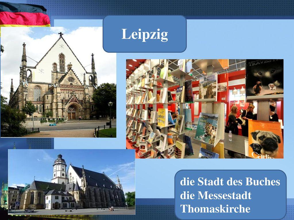 Leipzig die Stadt des Buches die Messestadt Thomaskirche