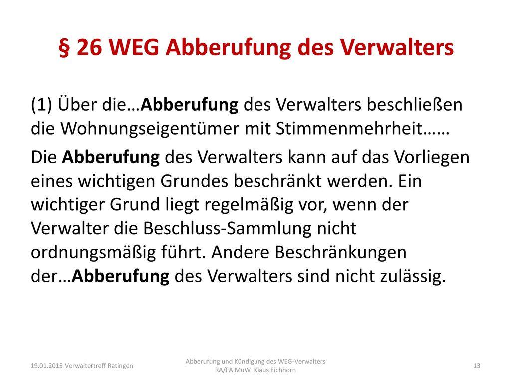 § 26 WEG Abberufung des Verwalters