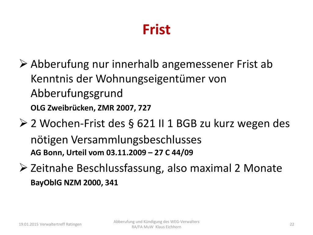 Abberufung und Kündigung des WEG-Verwalters RA/FA MuW Klaus Eichhorn