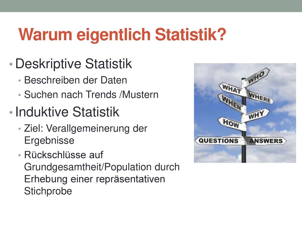 Warum eigentlich Statistik