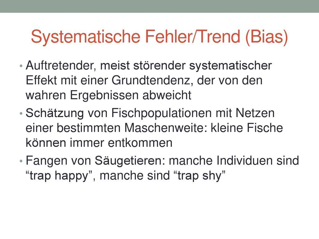 Systematische Fehler/Trend (Bias)