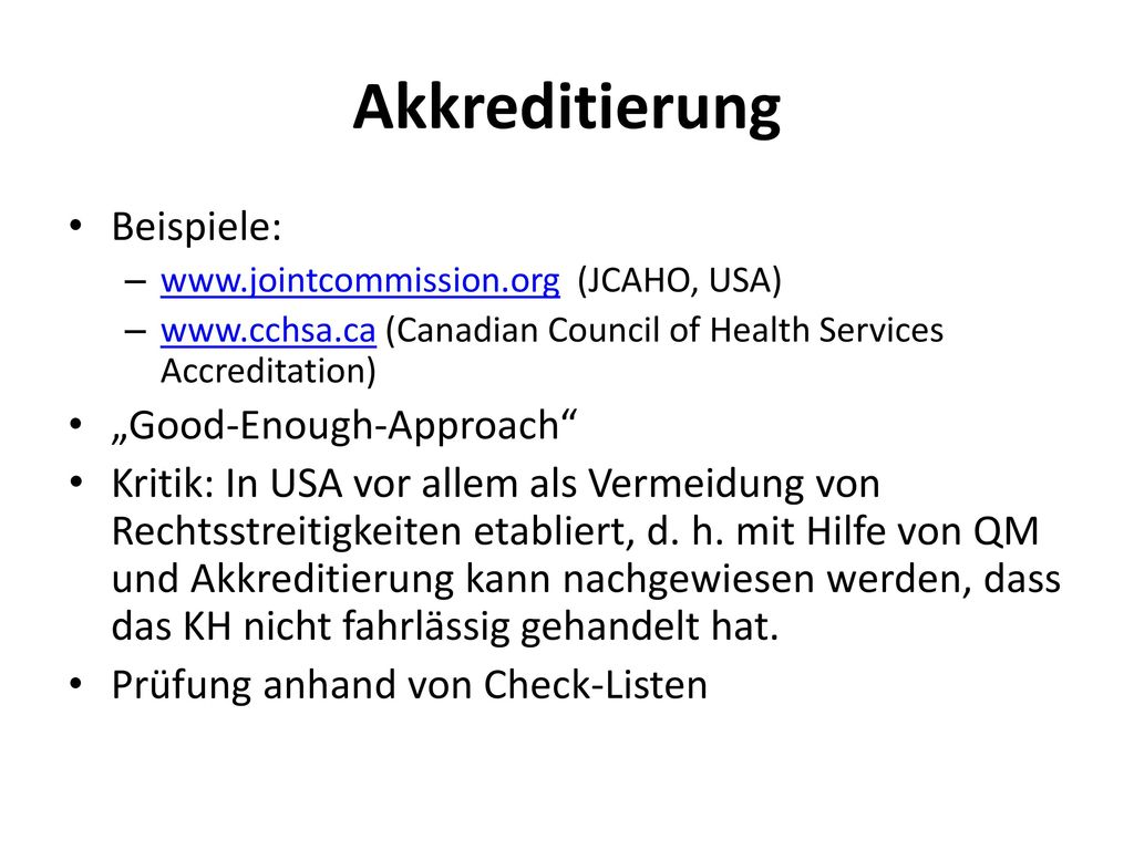 "Akkreditierung Beispiele: ""Good-Enough-Approach"
